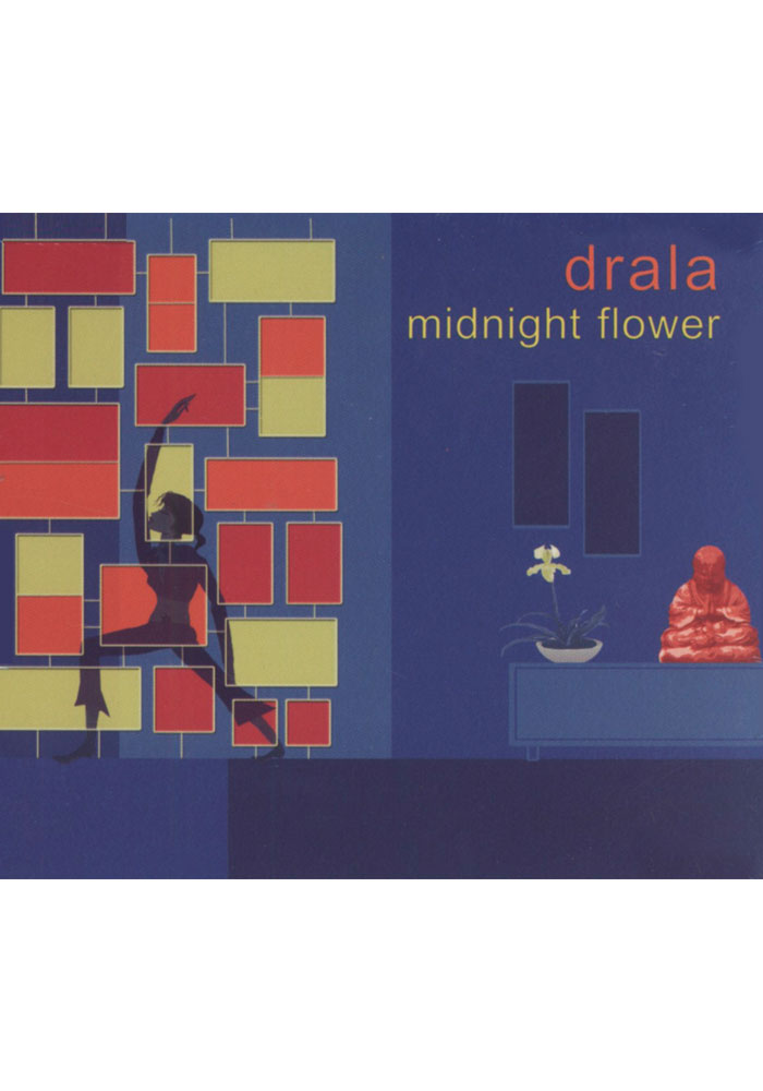 Drala - Midnight Flower CD