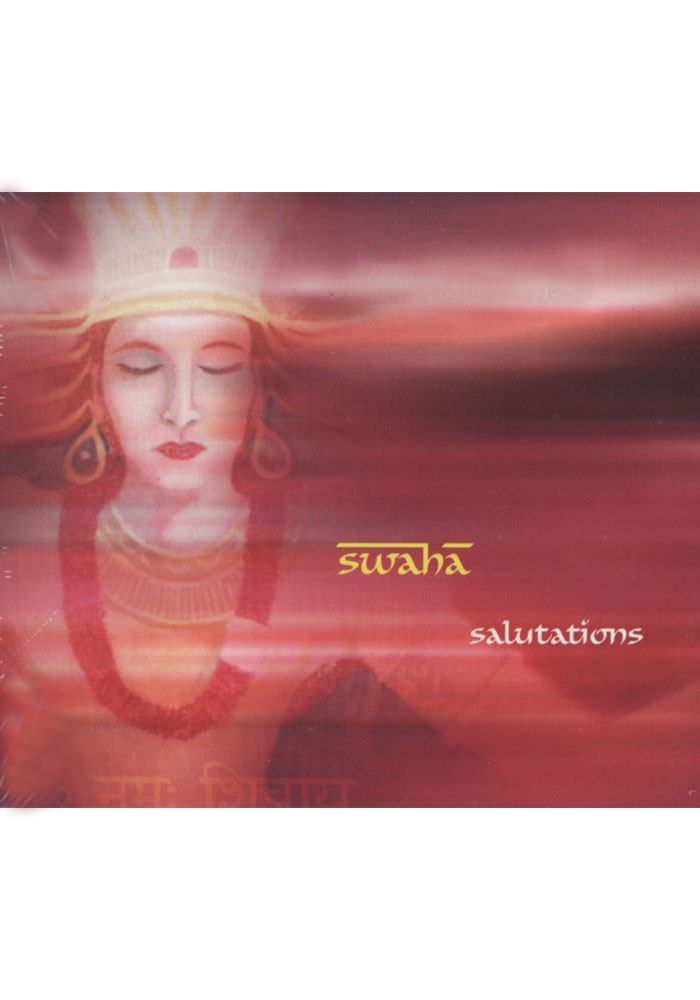 Salutations by Swaha CD
