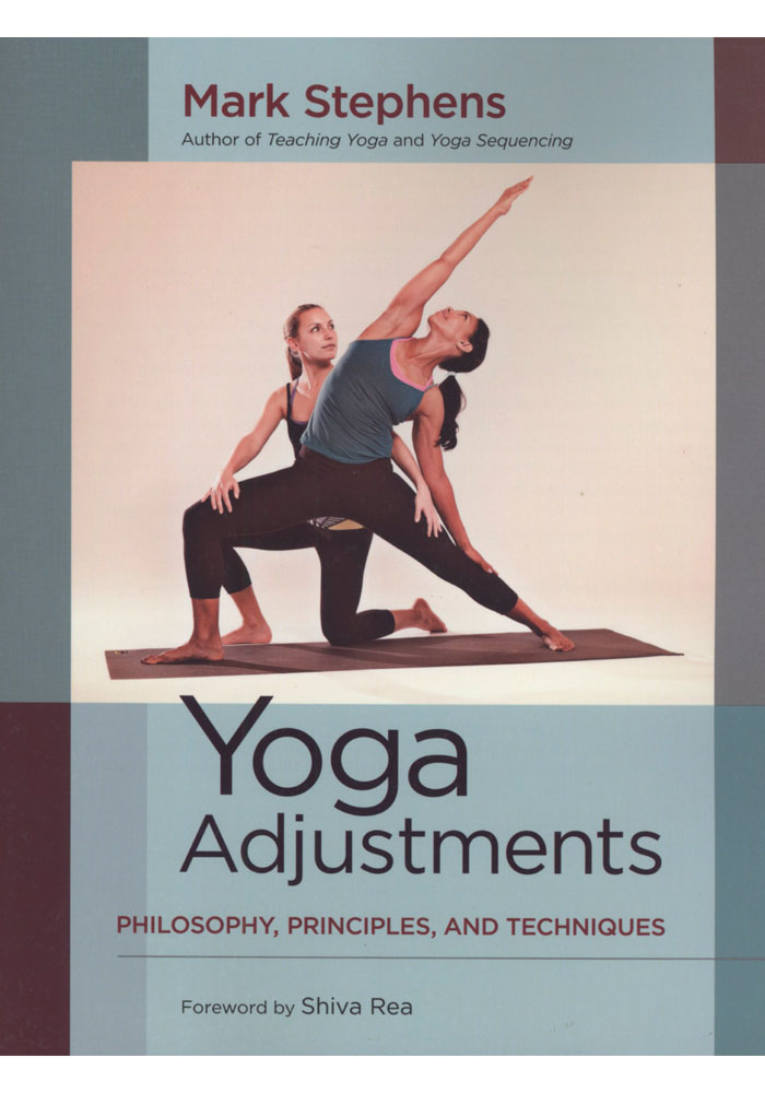 Yoga Adjustments - Philosophy, Principles, and Techniques Book