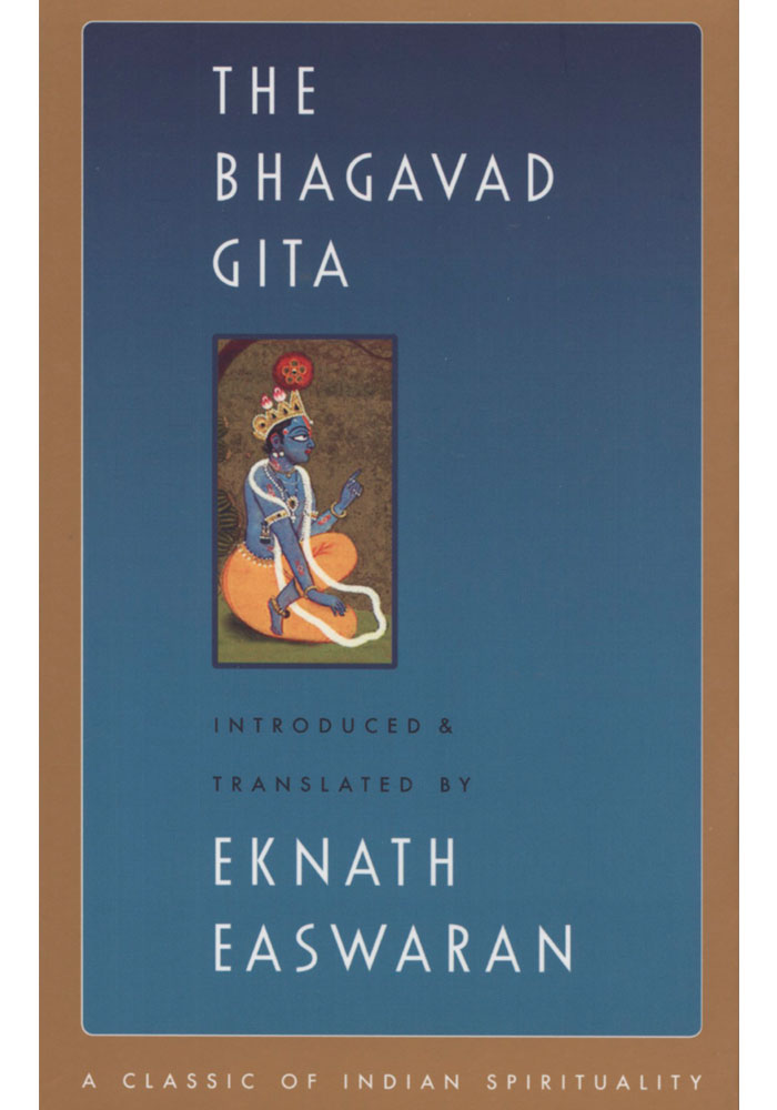 The Bhagavad Gita Translated by Eknath Easwaran Book