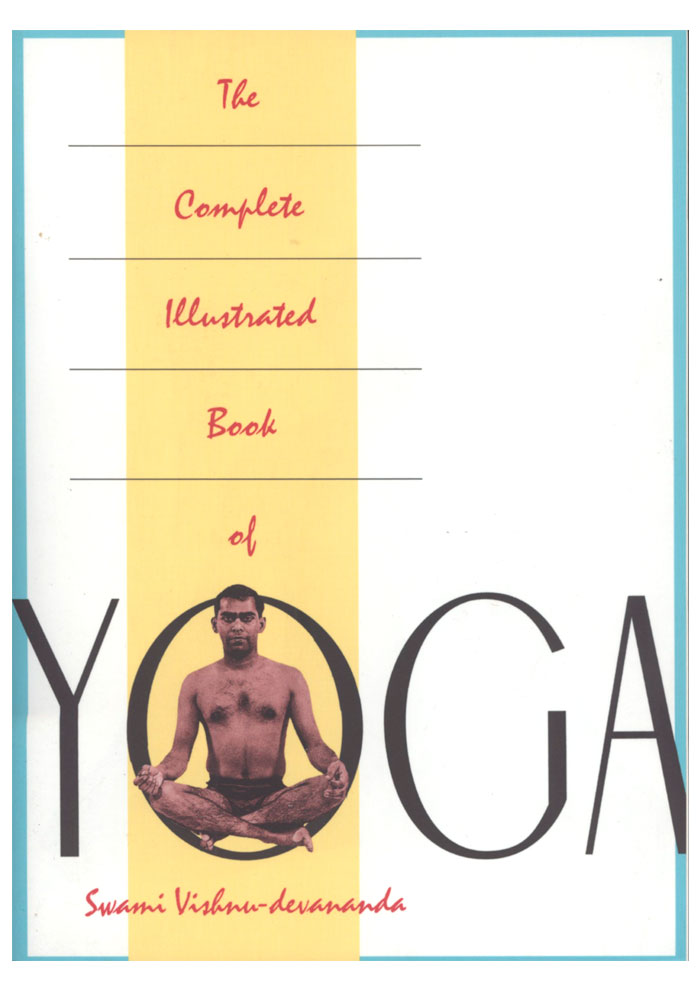 The Complete Illustrated Book of Yoga Book