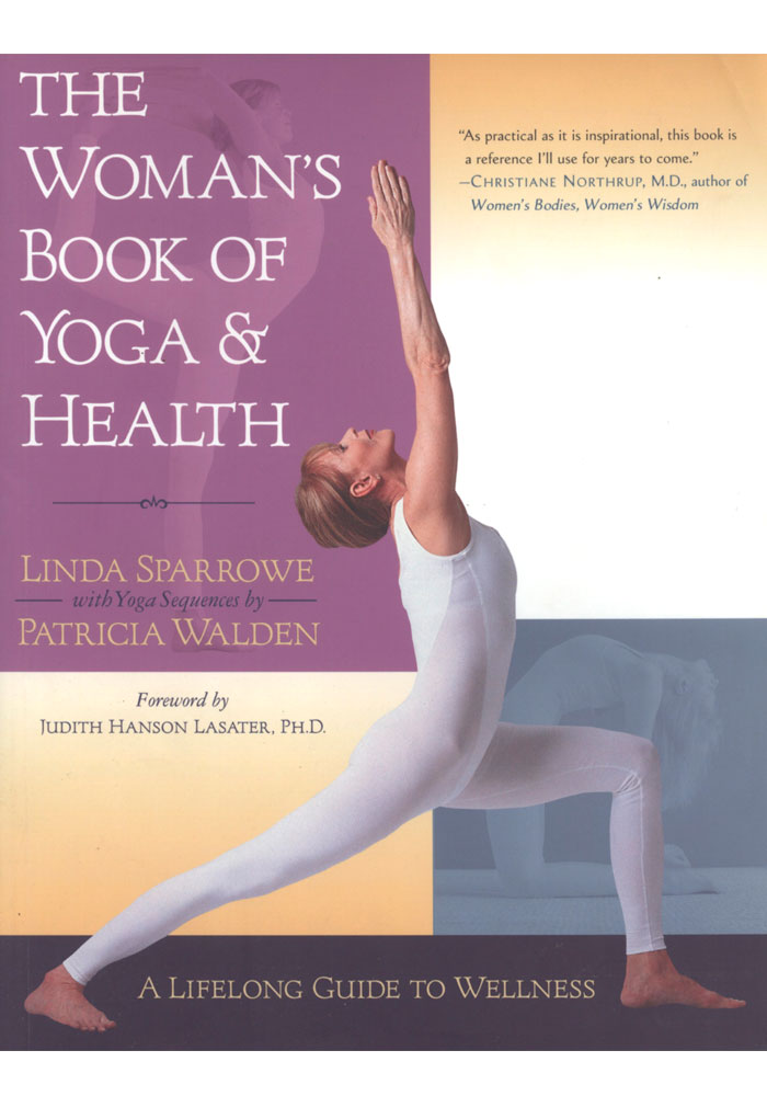 The Woman's Book of Yoga and Health Book