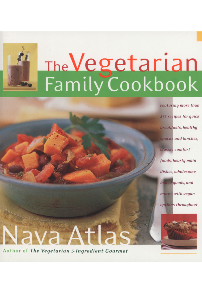 The Vegetarian Family Cookbook Book