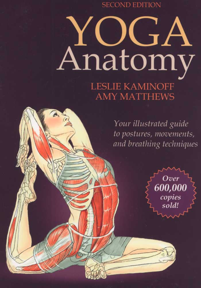 Yoga Anatomy Book Yoga Anatomy by Leslie Kaminoff [BK0130-02] - $20.00