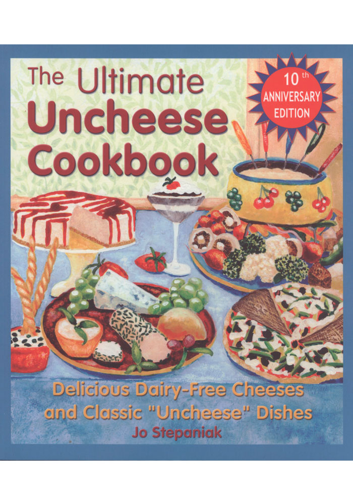 The Ultimate Uncheese Cookbook Book