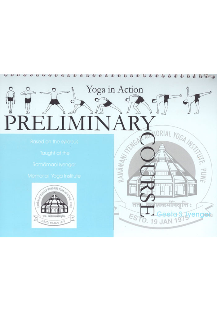 Yoga in Action Preliminary Course Book