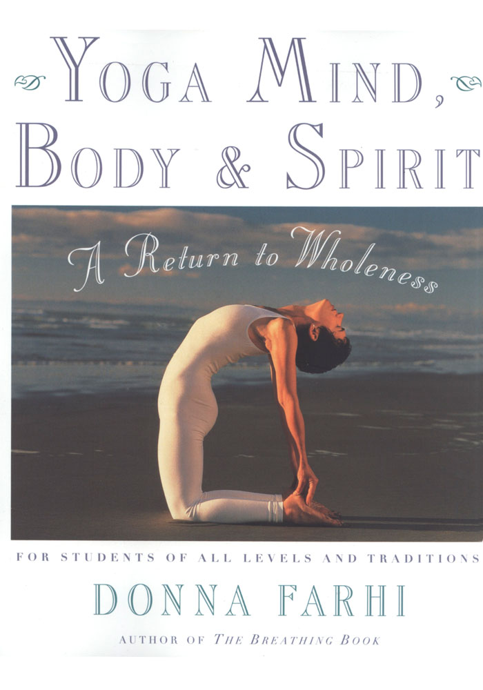 Yoga Mind, Body and Spirit Book