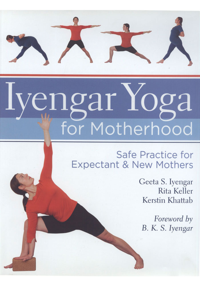 Iyengar Yoga for Motherhood Book
