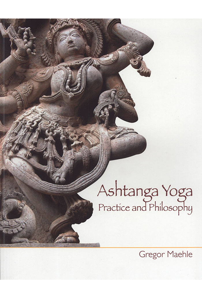 Ashtanga Yoga Practice and Philosophy Book