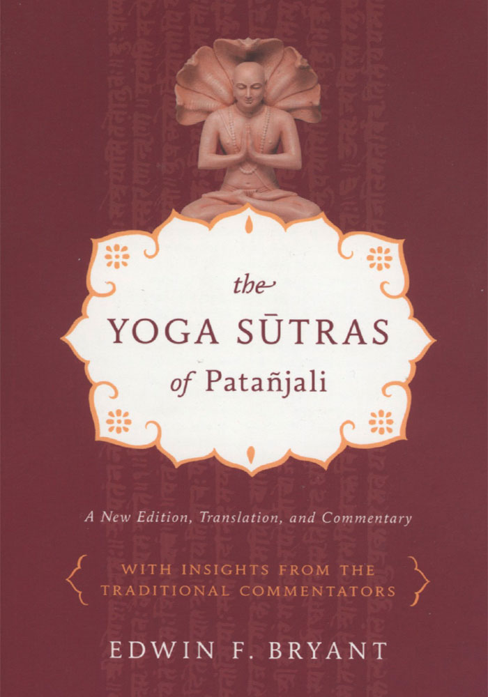 The Yoga Sutras of Patanjali - Bryant Book