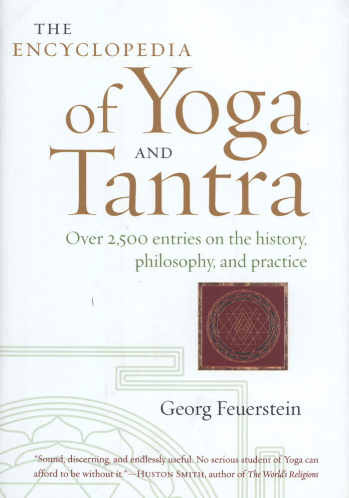 The Encyclopedia of Yoga and Tantra Book