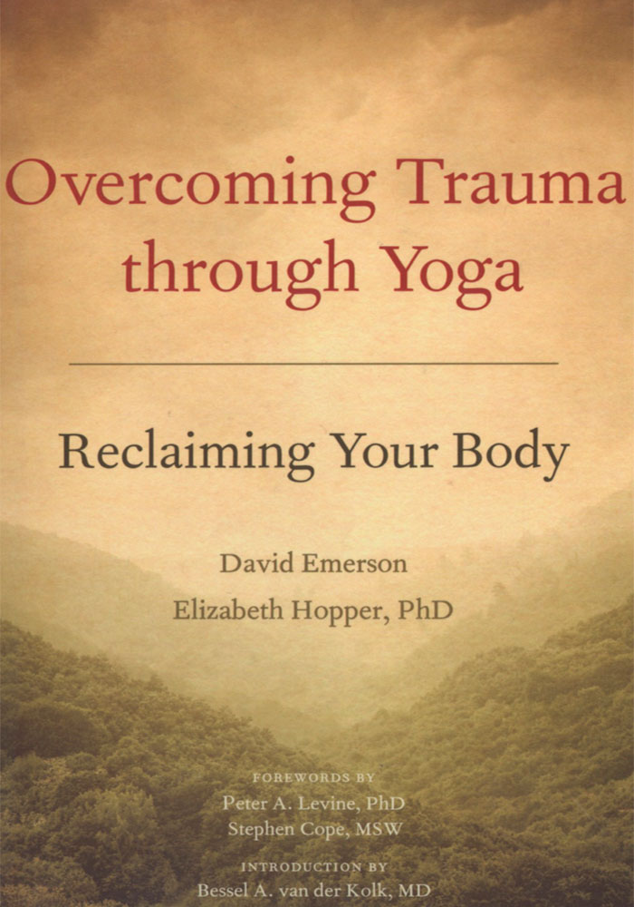 Overcoming Trauma Through Yoga Book