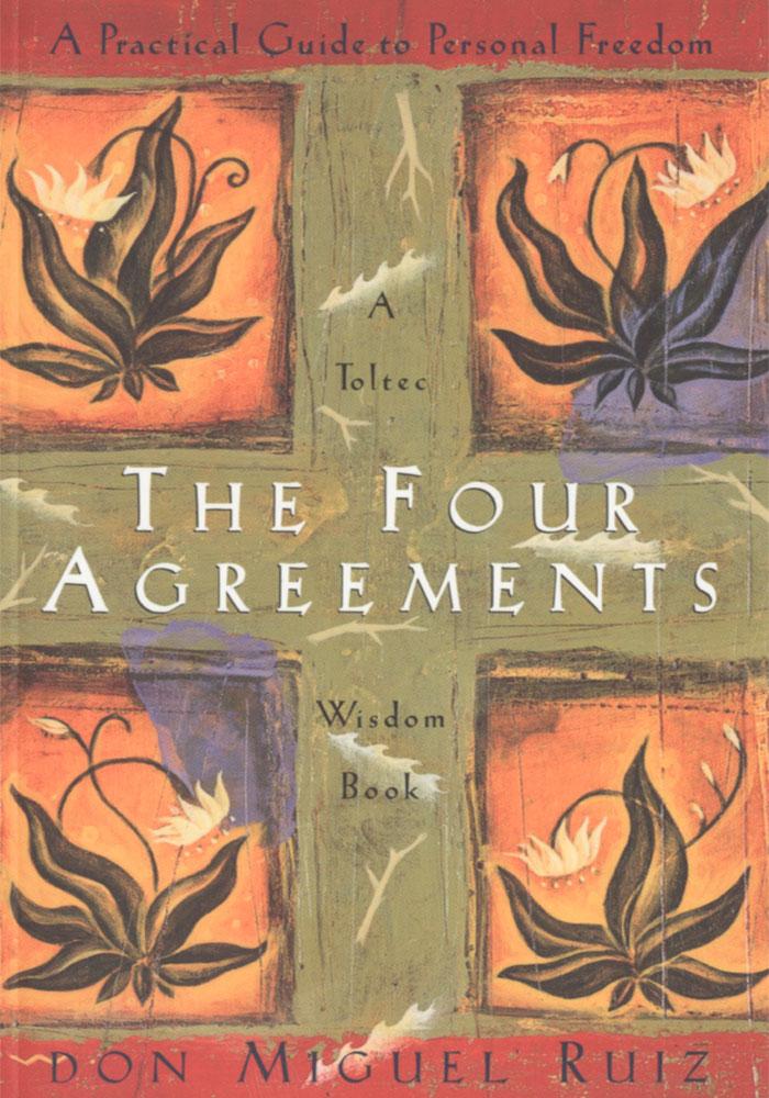 The Four Agreements Book The Four Agreements By Don Miguel Ruiz