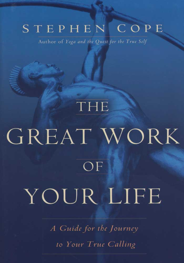 The Great Work Of Your Life Book