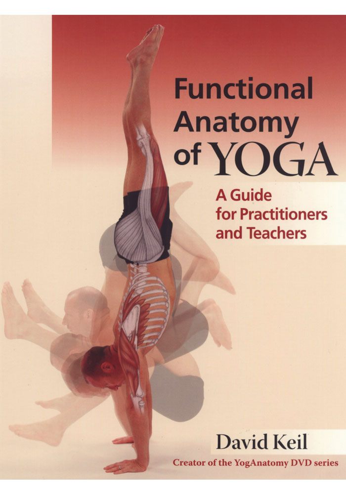 Functional Anatomy of Yoga Book