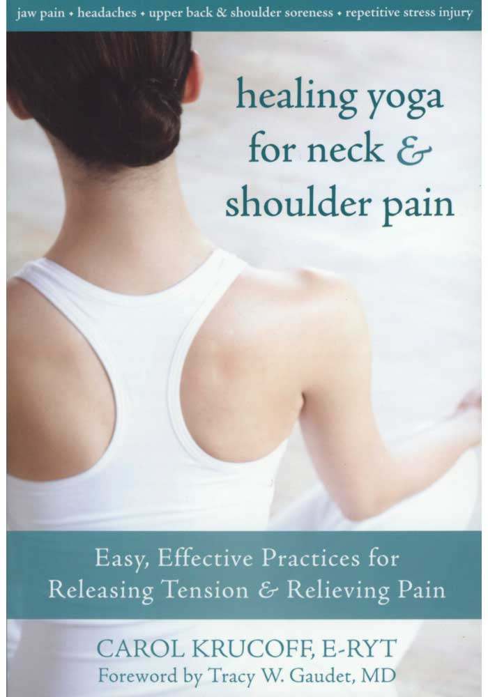 Healing Yoga for Neck and Shoulder Pain Book
