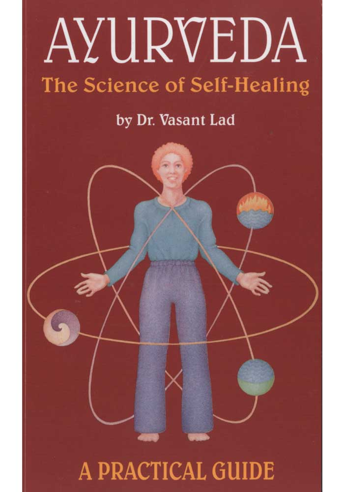 Ayurveda The Science of Self Healing Book