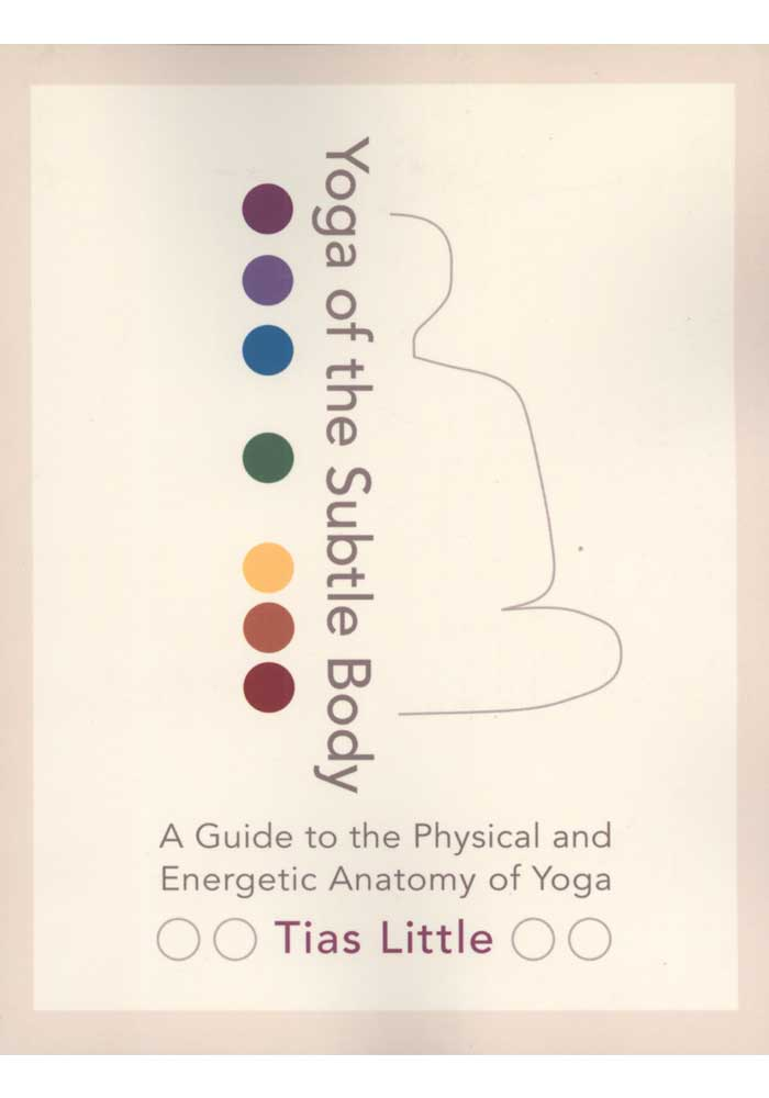 Yoga of the Subtle Body Book