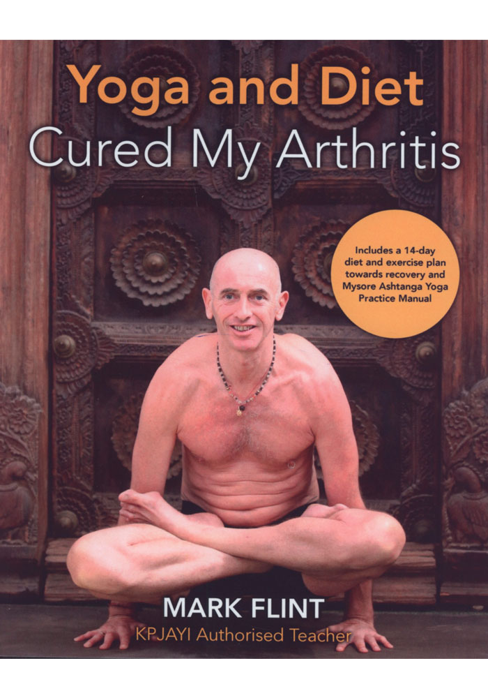 Yoga and Diet Cured My Arthritis