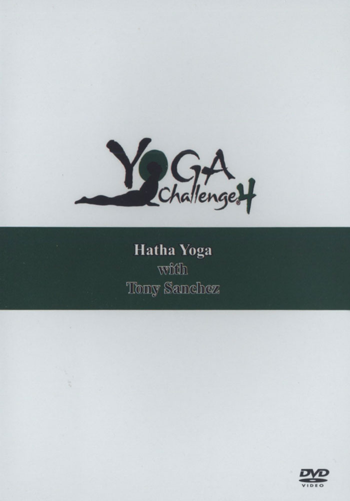 Yoga Challenge IV DVD Yoga Challenge IV with Tony Sanchez [DV0013-00 ...