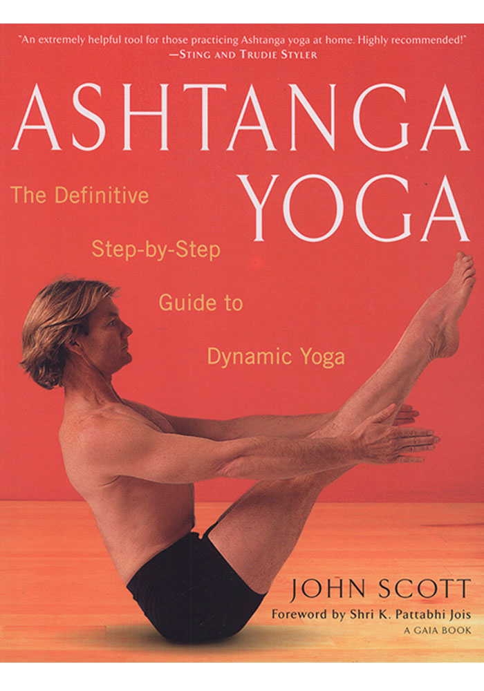 Ashtanga Yoga John Scott Book